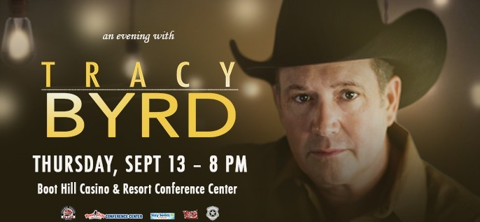 Boot Hill Casino & Resort Conference Center: Tracy Byrd Concert September 13, 2018 flyer