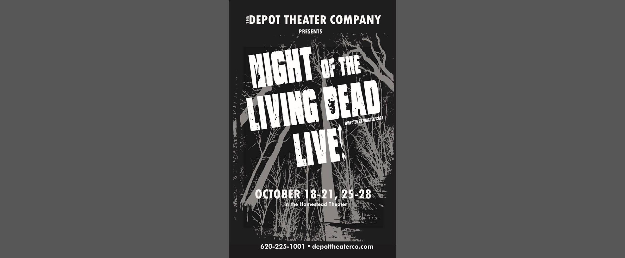 Depot Theater Company - Night of the Living Dead