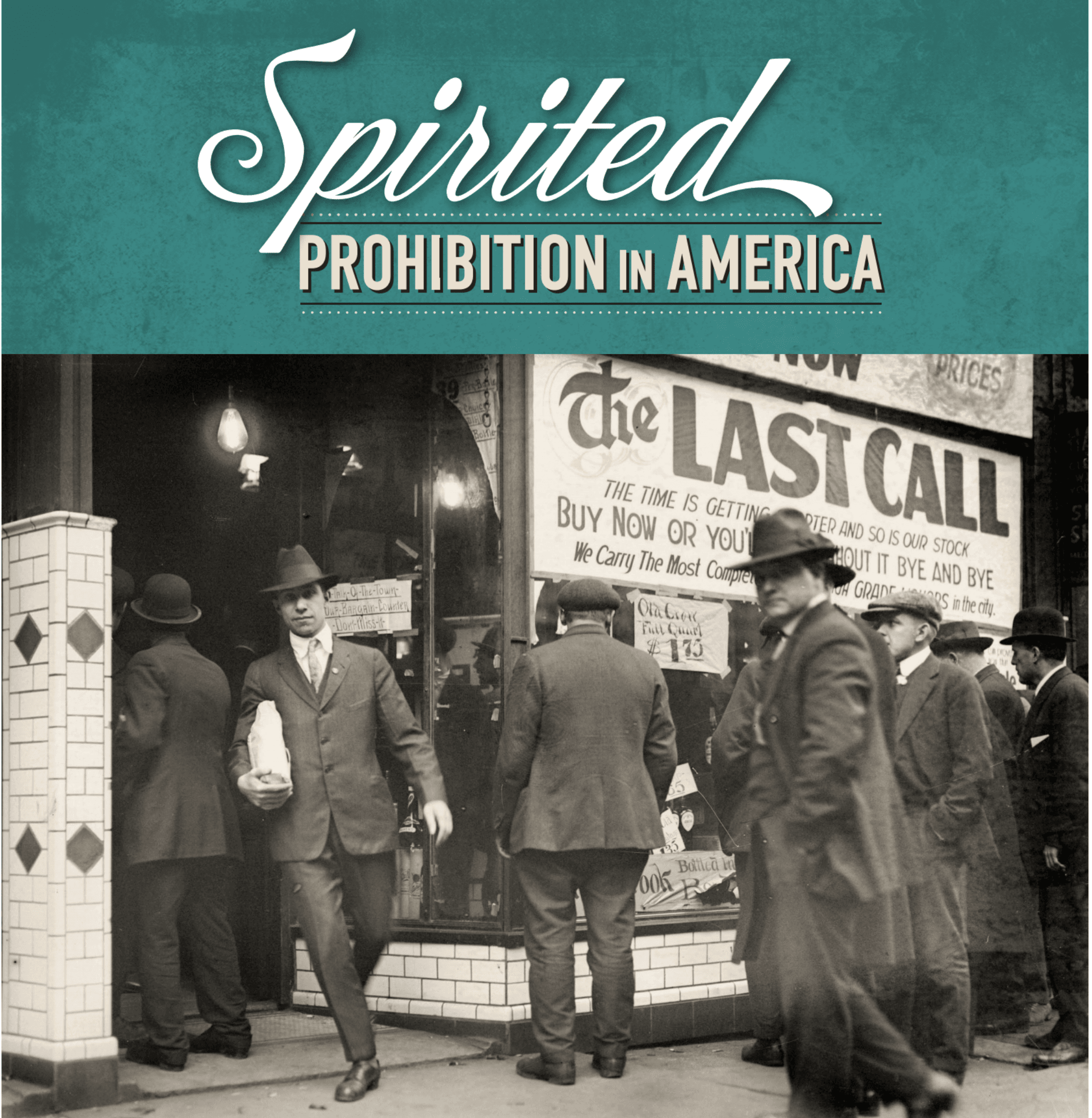 Spirited Prohibition in America